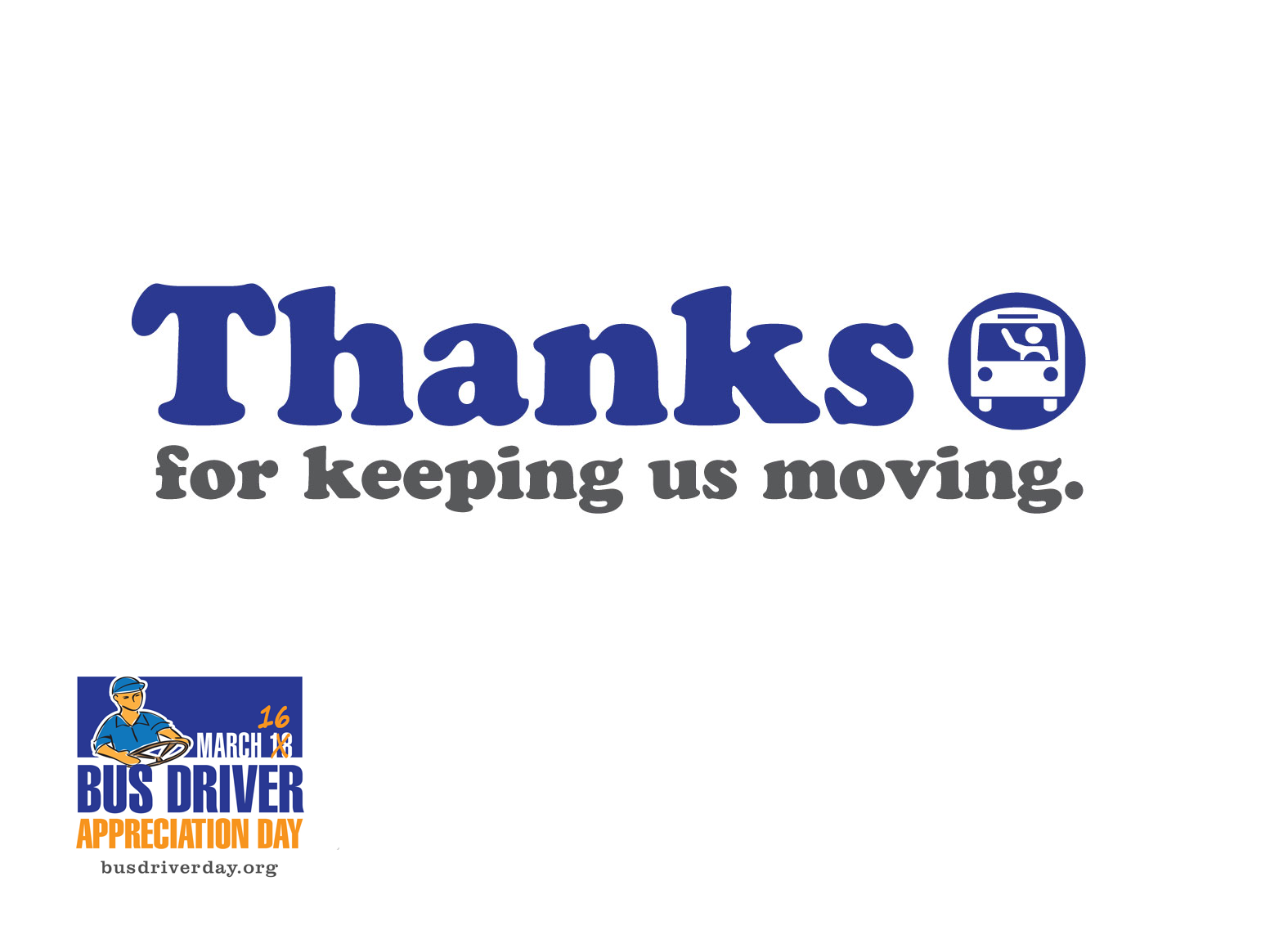 photo relating to Bus Driver Thank You Card Printable named Bus Driver Appreciation Working day is March 16, 2018