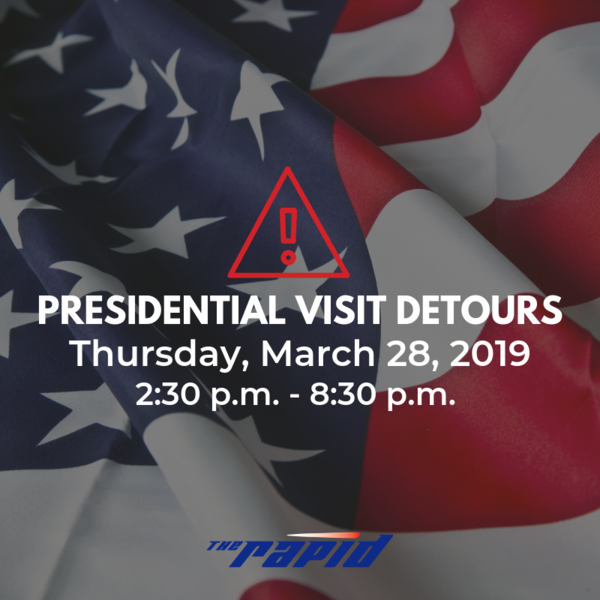 POTUS March 28 2019 Detours