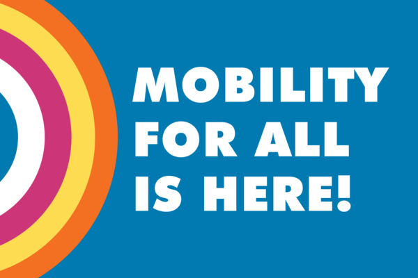Mobility for All is Here Graphic