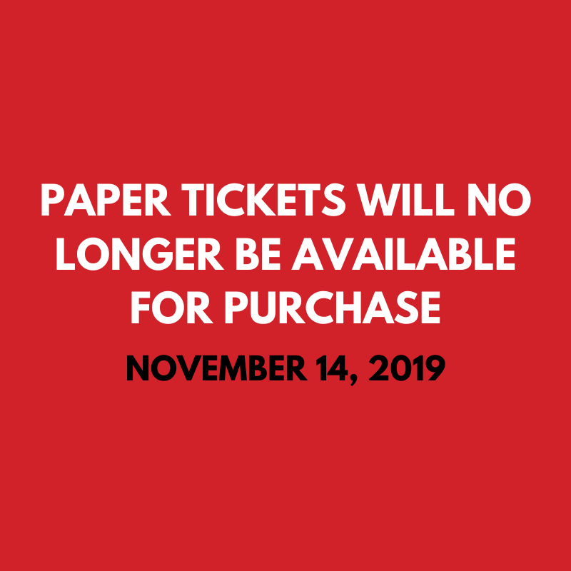 Paper Ticket Sales Will End
